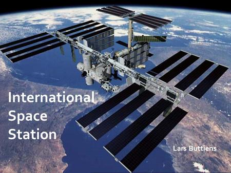 International Space Station Lars Buttiens.