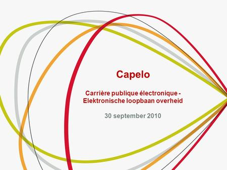Capelo Carrière publique électronique - Elektronische loopbaan overheid 30 september 2010.