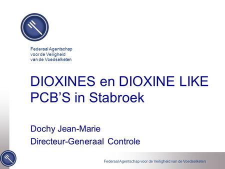 DIOXINES en DIOXINE LIKE PCB'S in Stabroek