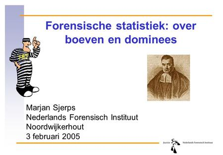 Forensische statistiek: over boeven en dominees