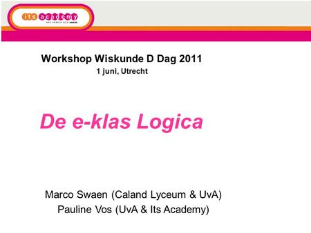 Workshop Wiskunde D Dag juni, Utrecht