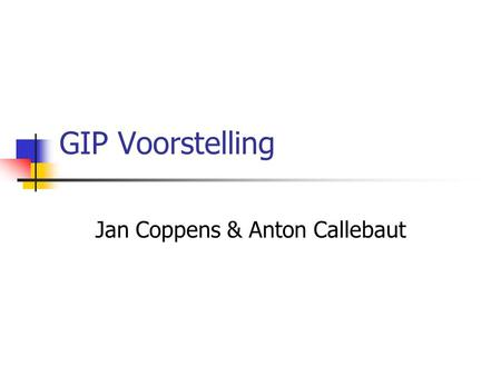 Jan Coppens & Anton Callebaut