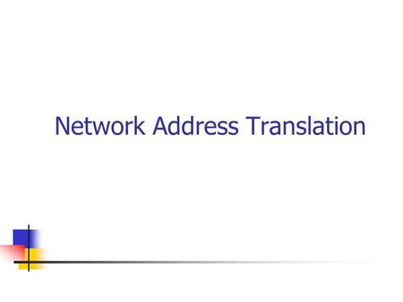 Network Address Translation. Wat is N.A.T. ? ~ Routing : OSI : level 3 (+ 4 : ports) RFC 1631 & 3022.