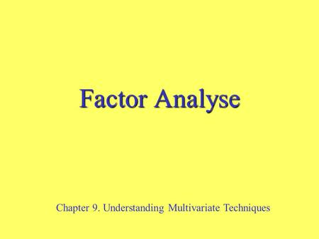 Chapter 9. Understanding Multivariate Techniques