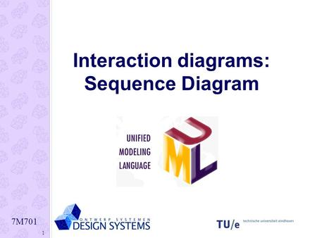 Interaction diagrams: Sequence Diagram