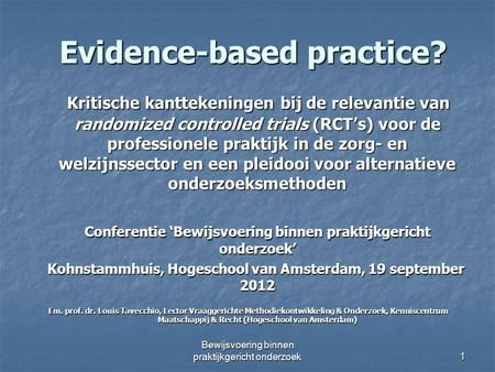 Evidence-based practice?