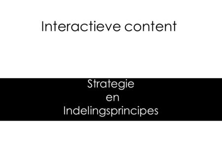 Strategie en Indelingsprincipes