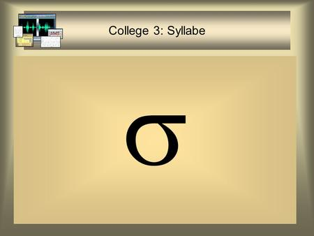 College 3: Syllabe .