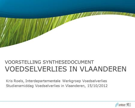 Voorstelling Synthesedocument Voedselverlies in Vlaanderen