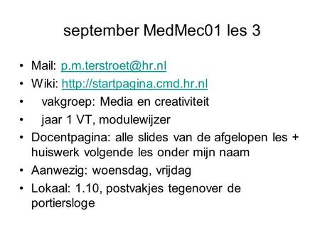 September MedMec01 les 3 Mail: Wiki:  vakgroep: Media en.