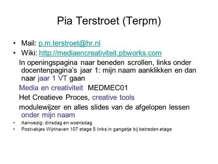 Pia Terstroet (Terpm) Mail: Wiki:  In.