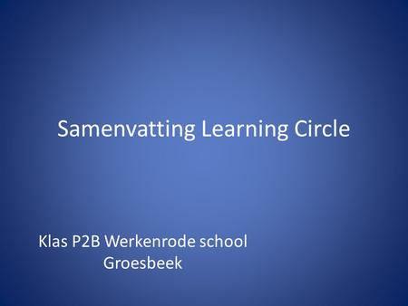 Samenvatting Learning Circle