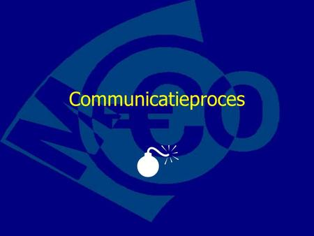 Communicatieproces . Planner  Lessen 24 en 25  Week 7-11-2011/9-11-2011  Communicatieproces tb hs. 6  leren theorie en maken wb 6.1 tm 6.9.