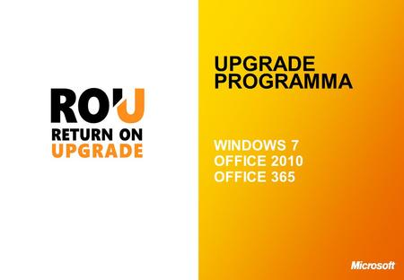 UPGRADE PROGRAMMA WINDOWS 7 OFFICE 2010 OFFICE 365.