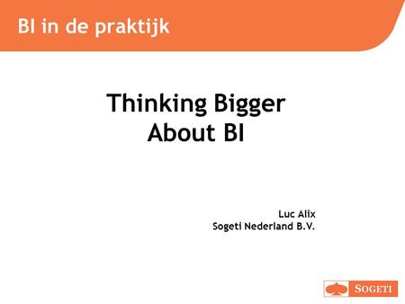 Thinking Bigger About BI