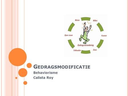 Behaviorisme Calista Roy