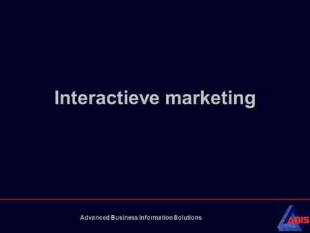 Advanced Business Information Solutions Interactieve marketing.