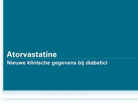 Click to edit Master text styles Second level Third level Fourth level Fifth level Nieuwe klinische gegevens bij diabetici.