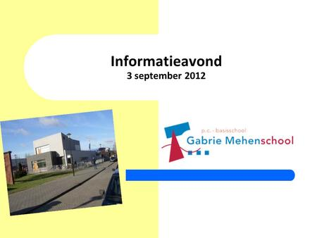 Informatieavond 3 september 2012
