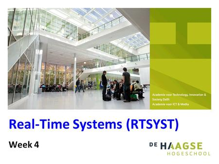 Real-Time Systems (RTSYST) Week 4. 99 IPC inter process communication Shared variabele based (H5) Message based (H6) Kan ook gebruikt worden in systemen.