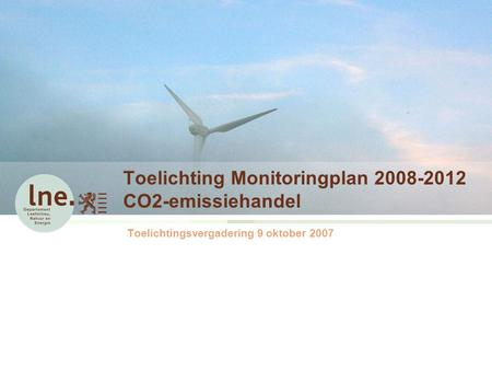 Toelichting Monitoringplan CO2-emissiehandel