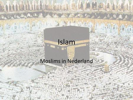 Islam Moslims in Nederland.