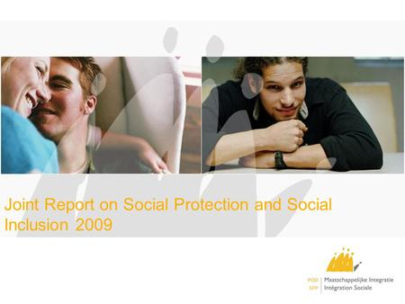 Joint Report on Social Protection and Social Inclusion 2009.