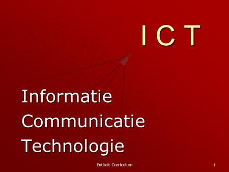Informatie Communicatie Technologie