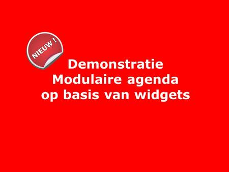 Demonstratie Modulaire agenda op basis van widgets.