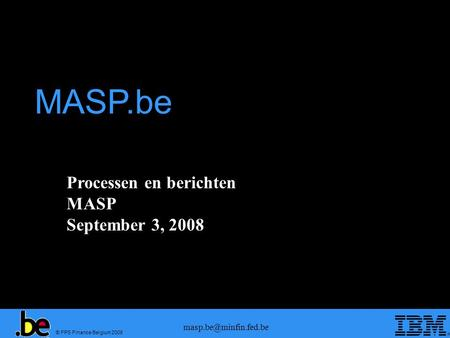 MASP.be Processen en berichten MASP September 3, 2008