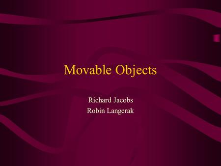 Movable Objects Richard Jacobs Robin Langerak. Movable Objects Introductie en definities Aanpak Aangepaste algoritmen Grasp planning Assembly planning.