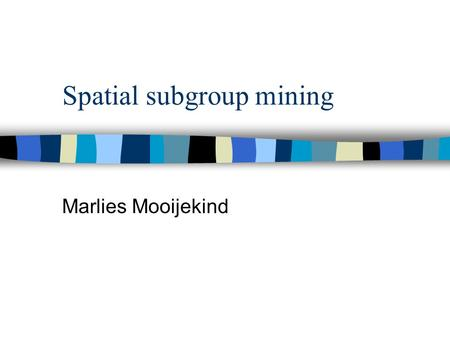Spatial subgroup mining
