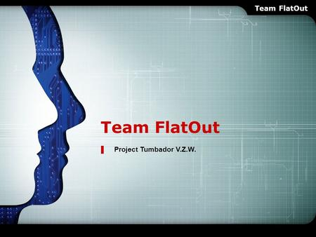 LOGO Team FlatOut Project Tumbador V.Z.W. Team FlatOut.