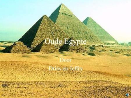 Oude Egypte Door Dries en Jeffry.