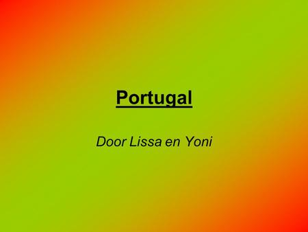 Portugal Door Lissa en Yoni.