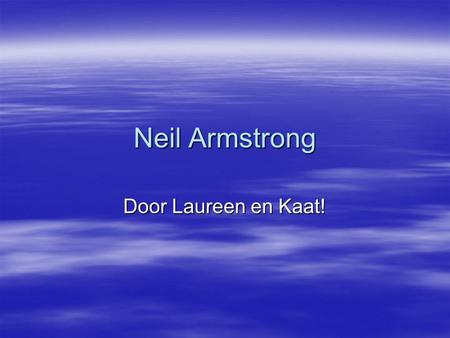 Neil Armstrong Door Laureen en Kaat!.