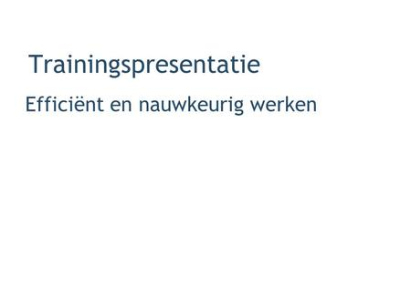 Trainingspresentatie
