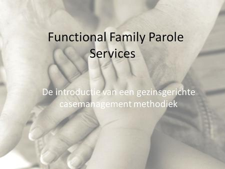 Functional Family Parole Services