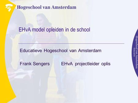 EHvA model opleiden in de school