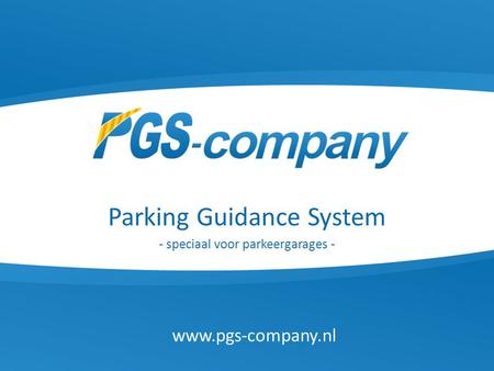 Parking Guidance System - speciaal voor parkeergarages -