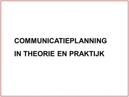 COMMUNICATIEPLANNING