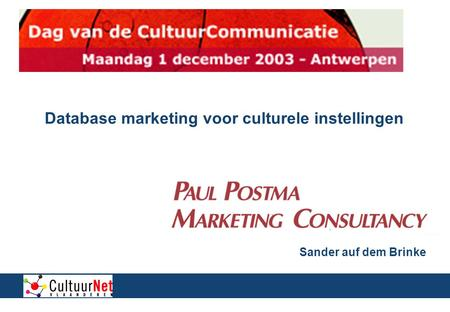 Database marketing voor culturele instellingen Sander auf dem Brinke.