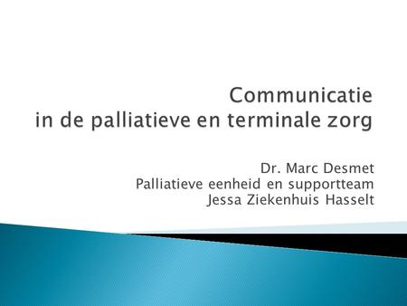 Communicatie in de palliatieve en terminale zorg