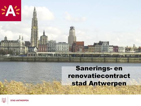Sanerings- en renovatiecontract stad Antwerpen