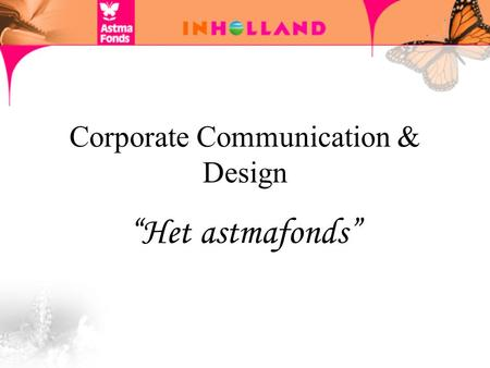 "Corporate Communication & Design ""Het astmafonds""."