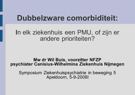 Mw dr Wil Buis, voorzitter NFZP