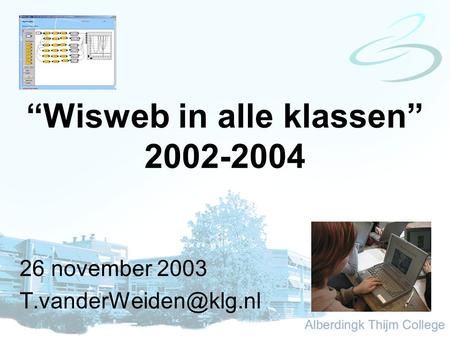 """Wisweb in alle klassen"" 2002-2004 26 november 2003"