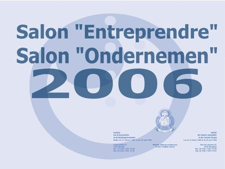 Verschelden accountants en belastingconsulenten ppt download for Salon entreprendre