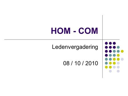 HOM - COM Ledenvergadering 08 / 10 / 2010. Easeus-Partition-Master- Home-Edition Link software:  Master-Home-Edition/3000-2248_4-