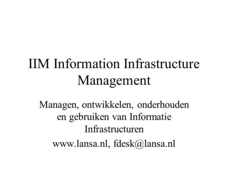 IIM Information Infrastructure Management
